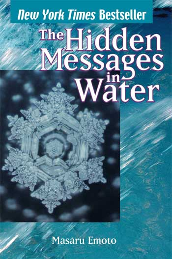 Hidden Messages in Water - book by Masaru Emoto